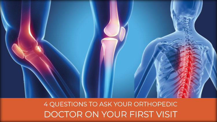 4 Questions To Ask Your Orthopedic Doctor On Your First Visit