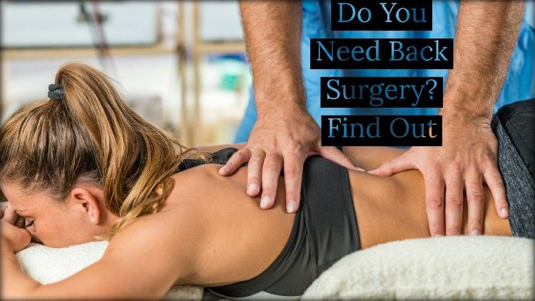 Do You Need Back Surgery? Find Out