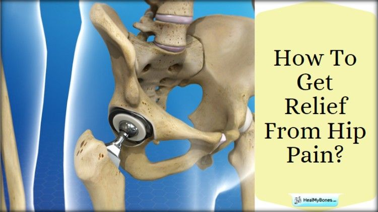 How To Get Relief From Hip Pain (And Avoid Hip Replacement Surgery)?