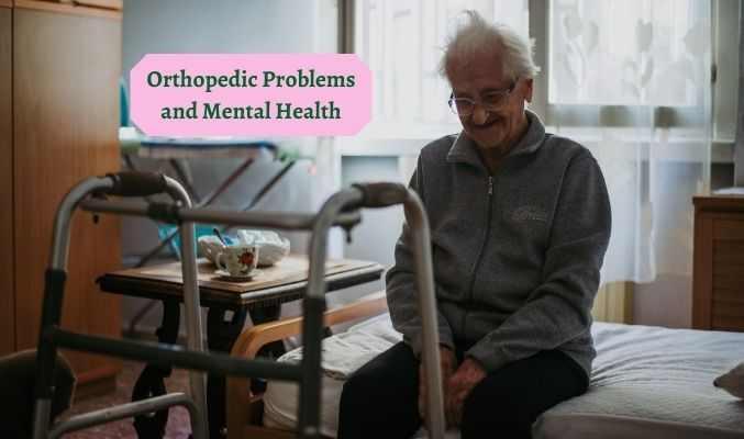 Orthopedic Problems and Mental Health